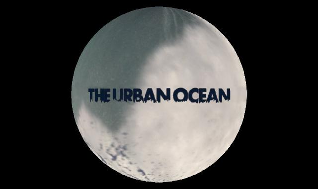 SoS_The-Urban-Ocean_640x380